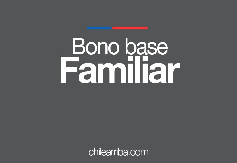 Bono Base Familiar ¿Cómo Cobrar?