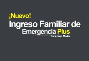 Ingreso Familiar de Emergencia Plus